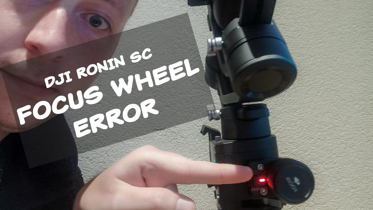 DJI Ronin SC Focus Wheel error